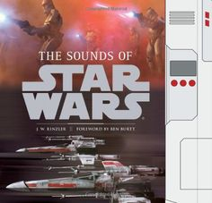 The Sounds of Star Wars by J. W. Rinzler http://www.amazon.com/dp/0811875466/ref=cm_sw_r_pi_dp_Nu.Mtb0SG2A9AKVV