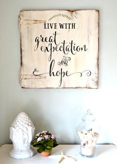 Live with great expectation wood sign by aimee weaver designs placas, quadr Pallet Crafts, Pallet Art, Pallet Signs, Wooden Crafts, Pallet Projects, Vinyl Projects, Pallet Ideas, Rustic Signs, Wooden Signs