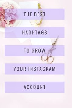 Hashtags for Instagram, instagram hashtags for business owners, instagram hashtags, hashtags to grow your account. Categories are inside this Library: Wedding Niche Female Entrepreneurs Mom Bloggers Fashion Bloggers Boutique Owners Handmade Makers Food B
