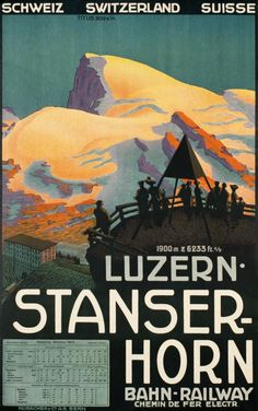 Luzern Titlis - StanserHorn Bahn railway / 1913. Splendid Titlis. 1913 timetable poster for the railway from Lucerne to the Stanserhorn mountain at 6233 ft. a/s. The metallic Pyramid is a geometric point to establish precise maps of the Alps. A classic Swiss travel poster in the style of Ferdinand Hodler.