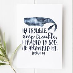 Items similar to Jonah - In trouble deep trouble I prayed to God - Nautical Print - Bible Verse - Bible verse print - Jonah and the Whale on Etsy Bible Verse Wall Art, Bible Verses Quotes, Jonah And The Whale, Bible Verses About Love, Praying To God, Bible Lessons, Art Lessons, Positive Quotes, Motivational Quotes