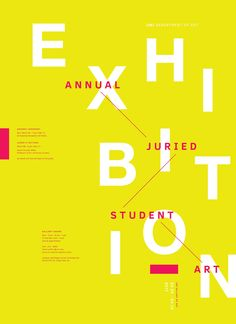 Juried Student Art Exhibition Poster on Behance Save the Date Editable Layout with Background I like that the background type has two different functions it informs and it also serves as graphic element and its great how it integrates… BA-introcard . Event Poster Design, Creative Poster Design, Graphic Design Posters, Poster Series, Poster On, Poster Ideas, Poster Architecture, Palette Design, Mises En Page Design Graphique
