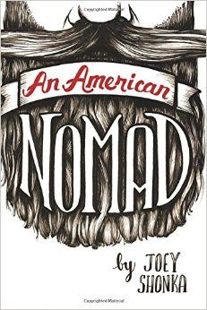 An American Nomad by Joey Shonka (BS '05)