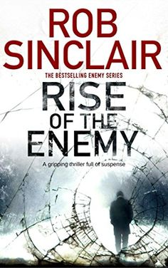 Rise of the Enemy (Enemy series Book 2) by [Sinclair, Rob]