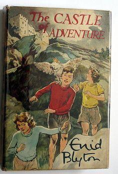 The Castle of Adventure - Blyton Enid March House Books
