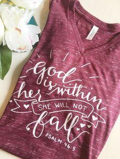 Christian Shirt, Christian T-Shirt, God Is Within Her, Psalm 46:5, Christian Tee, Christian Woman's Shirt, Maroon Shirt, All Good Threads