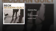 """""""Gamma Ray"""" - Beck"""