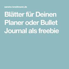 Blätter für Deinen Planer oder Bullet Journal als freebie