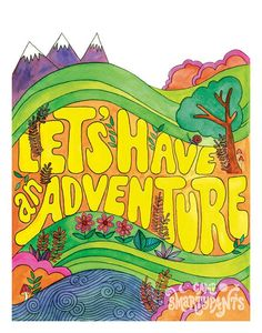 Resolution: Have an adventure.