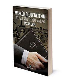 Mahkûm Olduk Netekim: Bir Avukatın 12 Eylül Anıları | Hasan Ürel | ISBN: 978-975-6201-93-0 | Ebat:13x19 cm | 248 Sayfa