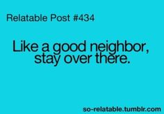 my last neighborhood