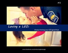 Loving A LEO - number 12, always kiss your LEO goodbye