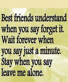 Leave-Me-Alone-True-Friendship-Quote