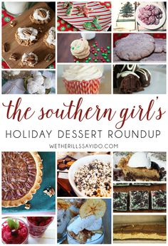 The Southern Girl's Holiday Dessert Round Up