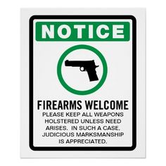 Nice :) The best sign I've seen all year. Firearms welcome,weapons,guns,signs Pro Gun, Gun Rights, Gun Control, Thing 1, Guns And Ammo, Concealed Carry, Self Defense, Firearms, Shotguns