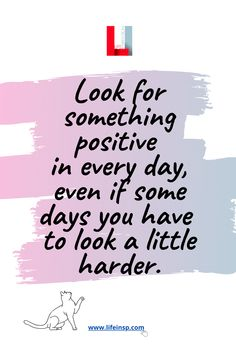 Look for something positive every day in your life and that's how you can be happy and successful. Read these 100 motivational quotes for success at lifeinsp.com now.  #lifeinspiration #quotes #qotd #motivationalquotes #inspirationalquotes