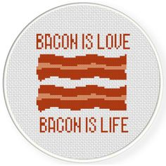 FREE Bacon Is Love Bacon Is Life Cross Stitch Pattern