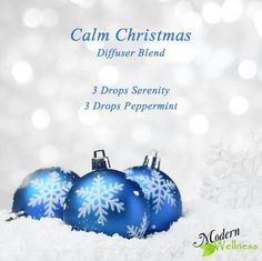 Calm christmas diffuser blend. Serenity and peppermint doTerra oil