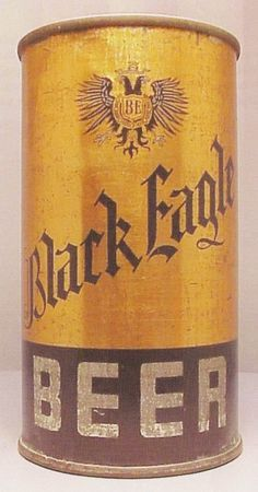 Black Eagle c.1935 Beer Can Collection, Beer History, Old Beer Cans, Beer Growler, Black Eagle, All Beer, Beer Coasters, Beer Brands, Vintage Packaging