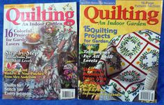 QUILTING AN INDOOR GARDEN Magazine 2001 & 2003                  D8