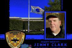 IN MEMORIAM DEPUTY SHERIFF JIMMY CLARK Gone, but will never be forgotten https://www.lawenforcementtoday.com/memoriam-deputy-sheriff-jimmy-clark