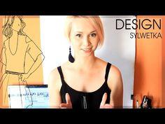 Projektowanie mody | odcinek 1 |Sylwetka - YouTube