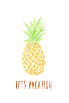 Pineapple 'Lets Vacation' iPhone Background By TKM - If you use this please re-pin it as feedback for me :) Enjoy!