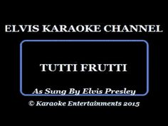 Elvis Sun Sessions Karaoke Tutti Frutti - YouTube