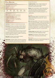 The Pale Reaver. The much larger cousin of the Ebon and Crimson Reavers. This…