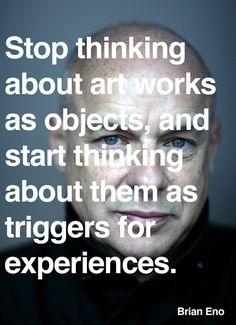 Brian Eno, born on May 15, 1948, on art.