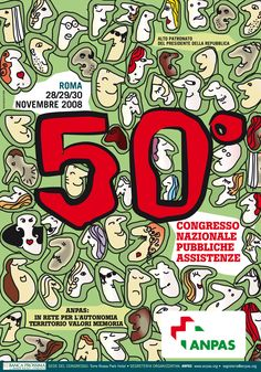 Sonia Squilloni © 2008 Graphic Designer per Anpas Nazionale  Ideazione e progettazione del materiale di comunicazione del Congresso Nazionale Pubbliche Assistenze