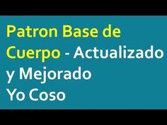 Patron Base de Cuerpo (talle) Actualizado y Mejorado - Version Actual - YouTube