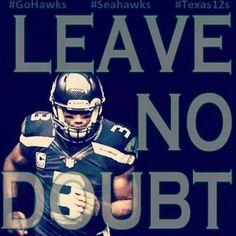 Leave NO Doubt... Seahawks Russell Wilson Rawks!! #GoHawks #SeahawksSB50