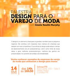 RBA Consulting Fashion Blog: Palestra sobre Design no Varejo de Moda - Sebrae C...