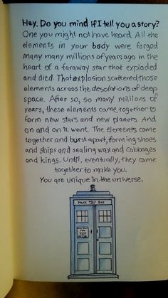 My favorite Doctor Who quote, in my journal : doctorwho<<<Beautiful