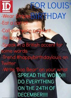GET THIS TRENDING #happybirthdaylouis REPIN REPIN REPIN, post on twitter, instagram everything!!