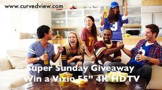 """Watch the Superbowl on a new 55"""" Vizio HDTV. Enter to win NOW http://www.curvedview.com/win-new-vizio-hdtv/"""
