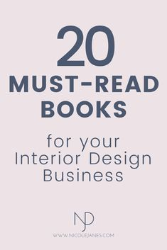 20 Go-To Interior Design Books for Students and Beginners — Nicole Janes Design - 20 must-read books for your Interior Design business. go-to books book recommendations for interio - How To Become An Interior Designer, Interior Design Quotes, Interior Design Classes, Interior Design Guide, Interior Design Business, Interior Design Inspiration, Interior Designing, Design Basics, Read Books