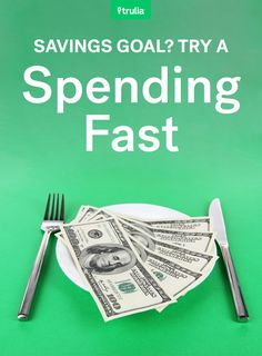 Setting Savings Goals? Try A Spending Fast