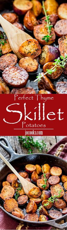 These Thyme Skillet Potatoes are perfectly crispy on the outside yet creamy on the inside and prepared in under 30 minutes in a skillet!