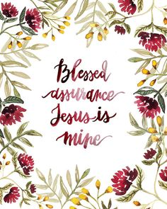 Blessed Assurance Hand Lettered Hymn Art Print by AprylMade Hymn Art, Scripture Art, Bible Verses, Scripture Images, Blessed Assurance Hymn, Assurance Quotes, Hymn Quotes, Christian Memes, Christian Sayings