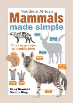Southern African Mammals Made Simple by Newman, Doug Primates, Mammals, Distinguish Between, Nature Journal, Habitats, Make It Simple, Southern, African, Random House