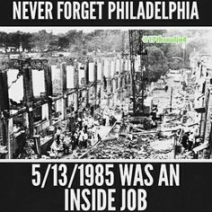 Philadelphia 1985 not 1905