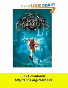 The Siren Song (Cronus Chronicles) (9781416905905) Anne Ursu, Eric Fortune , ISBN-10: 1416905901  , ISBN-13: 978-1416905905 ,  , tutorials , pdf , ebook , torrent , downloads , rapidshare , filesonic , hotfile , megaupload , fileserve