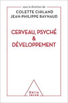Cerveau, psyché et développement - Éditions Odile Jacob