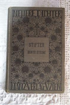 Adalbert Stifter, Bunte Steine, Manz-Verlag Wien. ZVAB: 12-260 € (!!!) Hier Innengestaltung Hochjugendstil (Umfeld Wiener Werkstätte?), ca. 200 S., Histocard