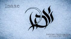 """Isaac"" by hebrew-tattoos.com"