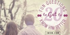 20 Fun Questions to Ask a Guy - Get to Know Him!