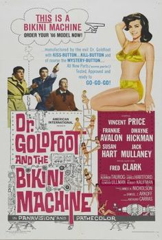 """Dr. Goldfoot And The Bikini Machine (1965) Beware - this band of bikini-clad cuties is licensed to kill... with comedy! Featuring Vincent Price in """"the most unusual and amusing role of his career"""" (Lo"""