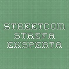 Streetcom - Strefa Eksperta